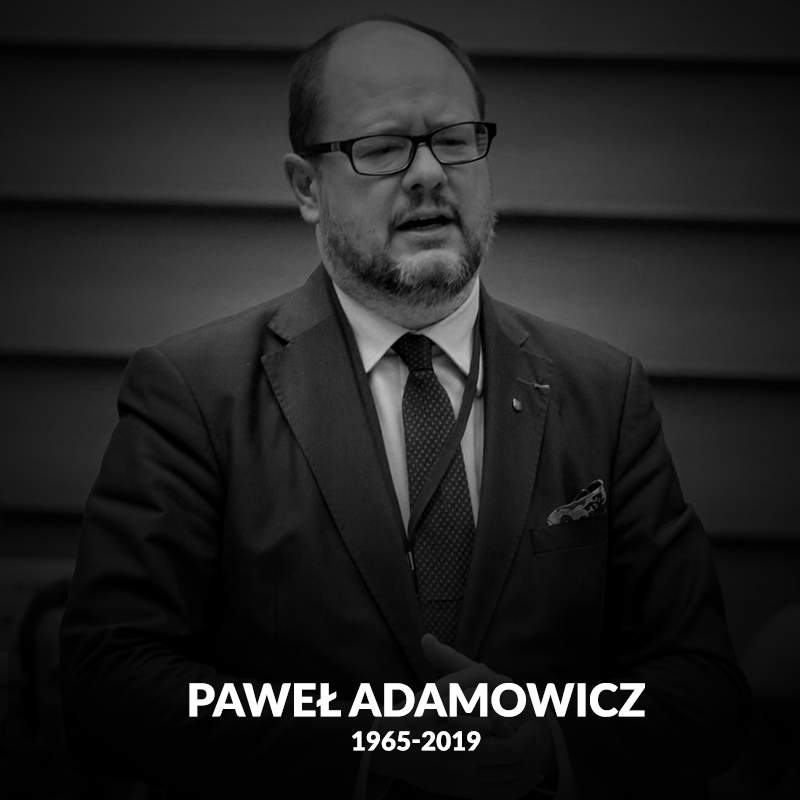 Dotarła do nas wiadomość o śmierci Prezydenta Gdańska Pawła Adamowicza. Chcielib