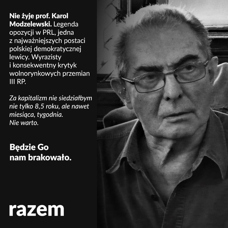 Z wielkim smutkiem przyjęliśmy informację o śmierci prof. Karola Modzelewskiego