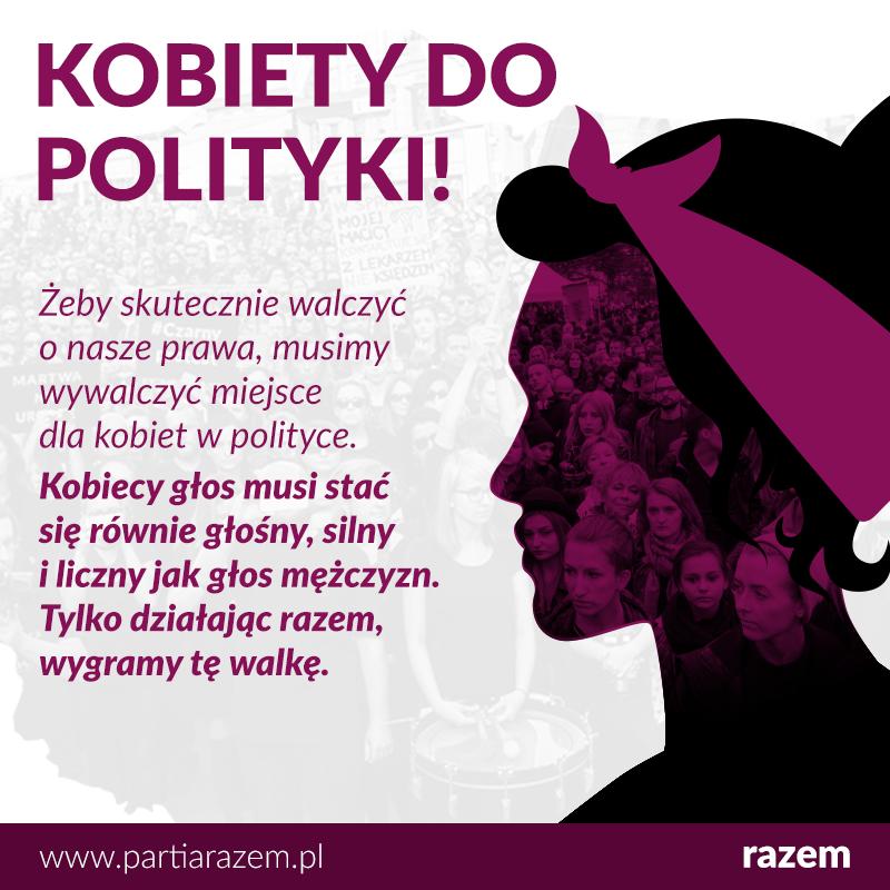 Działając razem, możemy sprawić, że świat usłyszy głos kobiet! www.partiarazem.p
