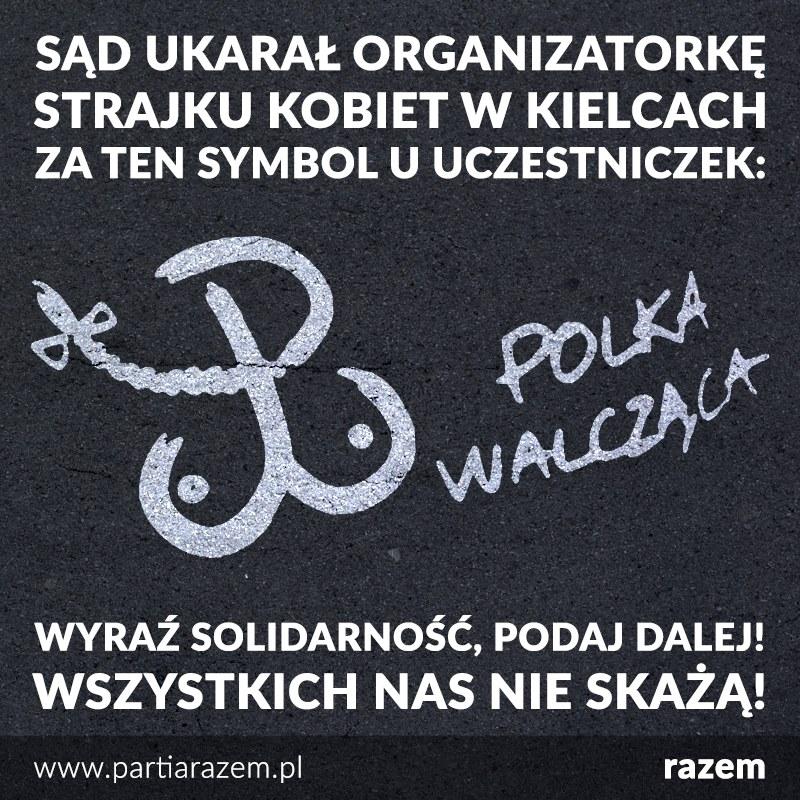 Sąd Rejonowy w Kielcach skazał dziś organizatorkę Strajku Kobiet (Ogólnopolski S