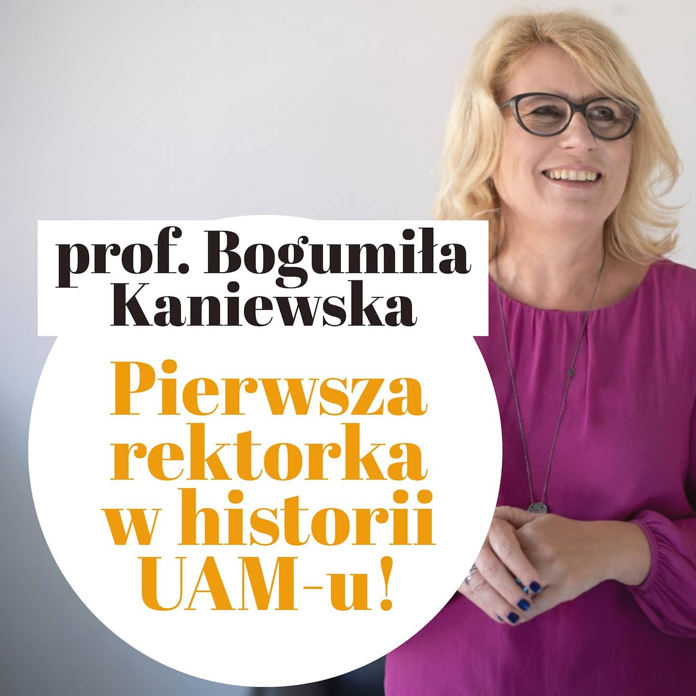 Tymczasem są i dobre wyniki wyborów - prof. Bogumiła Kaniewska zostala pierwszą w historii rektorką UAM-u na kadencję 20