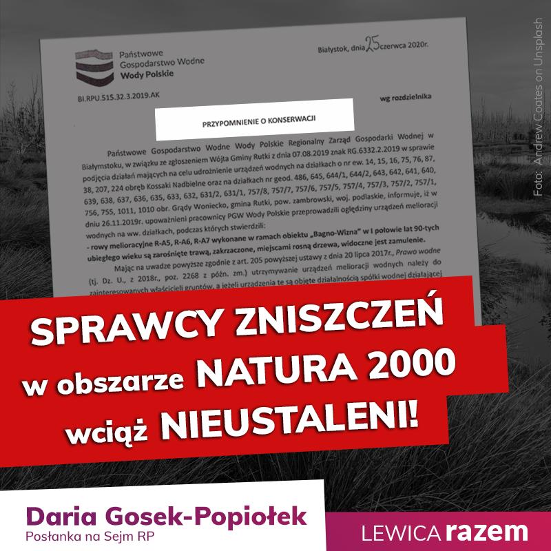 W czerwcu, zaalarmowana doniesieniami Fundacja Dzika Polska, podjęłam interwencj