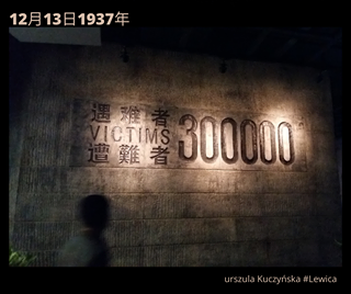 Image may contain: text that says '12月13日1937年 ICTIM 7300000 入庭 難者 難 300 00 urszulaKuczyńska#Lewica #Lewica urszula'