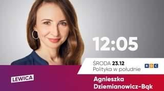 Image may contain: 1 person, text that says '12:05 LEWICA R ŚRODA 23.12 Polityka w południe Agnieszka Dziemianowicz-Bgk'