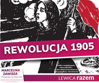 May be an image of text that says 'REWOLUCJA 1905 MARCELINA ZAWISZA Posłanka na Sejm RP www.marcelinazawisza.p Grafika rosyjskiej gazety satyrycznej 1905. zbioru Beinecke Rare Book and nuLb, ale University LEWICA razem'