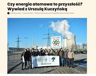 Image may contain: outdoor, text that says 'Czy energia atomowa to przyszłość? Wywiad z Urszulą Kuczyńską Julia Anna Lauer stycznia 2021 Polityka, Rozmowy przez #megafON, Społeczeństwo,T Teksty RATUJKLIMAT! KLIMAT! WSPIERAJ TOM! #fota4climate'