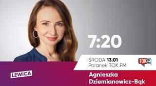 Image may contain: 1 person, text that says '7:20 LEWICA TOKE ŚRODA 13.01 Poranek TOK FM Agnieszka Dziemianowicz-Bqk'
