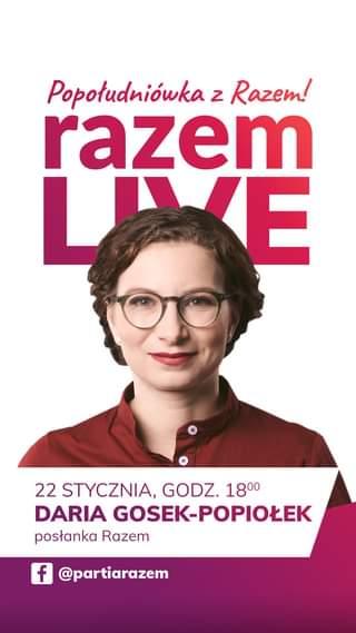 Image may contain: 1 person, eyeglasses, text that says 'Popołudniówka z Razem! razem LYE 22 STYCZNIA, GODZ. 1800 DARIA GOSEK-POPIOŁEK posłanka Razem f @partiarazem'