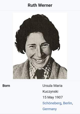 Image may contain: 1 person, text that says 'Ruth Werner Born Ursula Maria Kuczynski 15 May 1907 Schöneberg, Berlin, Germany'