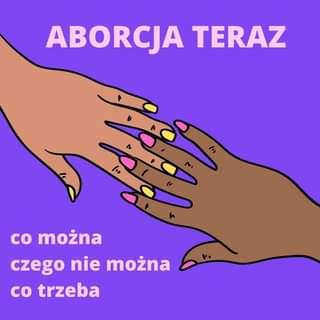 Image may contain: text that says 'ABORCJA TERAZ ۸ שיי co można czego nie można co trzeba'