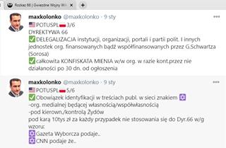 Image may contain: 2 people, text that says 'Rozkaz 66 Gwiezdne Wojny Wik 000 maxkolonko @maxkolonko POTUSPL 3/6 DYREKTYWA66 DELEGALIZACJA instytucji, organizacji, portali i partii polit. innych jednostek org. finansowanych bądź współfinansowanych przez G.Schwartza (Sorosa) całkowita KONFISKATA MIENIA w/w org. w razie kont.przez nie działaności po 30 dn. od ogłoszenia sty 0.… maxkolonko @maxkolonko POTUSPL 5/6 Obowiązek identyfikacji w treściach publ. w sieci znakiem -org. medialnej będącej własnością/współwłasnością -pod kierown./kontrolą Żydów pod karą 10tys zł za każdy przypadek nie stosowania się do Dyr.66 w/g wzoru: Gazeta Wyborcza podaje.. CNN podaje że..'
