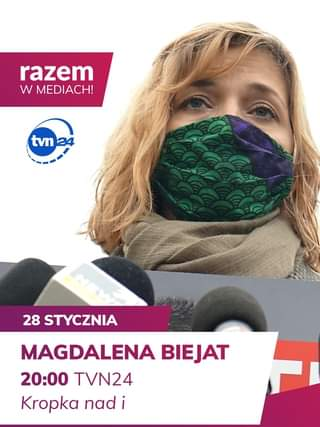 Image may contain: one or more people, text that says 'razem W MEDIACH! tvn24 28 STYCZNIA MAGDALENA BIEJAT 20:00 TVN24 Kropka nad i'
