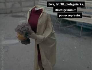 Image may contain: one or more people and people standing, text that says 'Ewa, lat 38, pielęgniarka. Dziesięć minut po szczepieniu.'