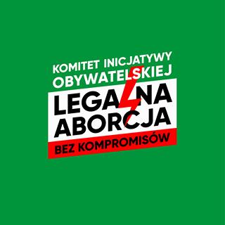 Na zielonym tle widnieje napis komitet inicjatywy obywatelskiej legalna aborcja bez kompromisów
