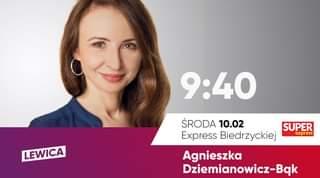 May be an image of 1 person and text that says '9:40 LEWICA ŚRODA 10.02 SUPER Express Biedrzyckiej express Agnieszka Dziemianowicz-Bak'