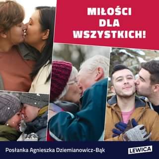 May be an image of 3 people, child, people standing, people kissing and text that says 'ه MIŁOŚCI DLA WSZYSTKICH! Posłanka Agnieszka Dziemianowicz-BÄk LEWICA'