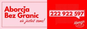 May be an image of one or more people, outerwear and text that says 'Aborcja Bez Granic nie jesteś sama! 222 922 597 Aborcja'