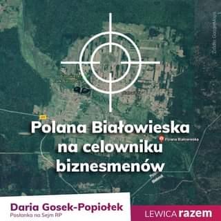 May be an image of text that says 'မ Zido Białowieski Park ParkNarodowy O Narodowy Białowiez Polana Białowieska na celowniku Polana Białowieska biznesmenów Bialorus Daria Gosek-Popiołek Gosek- Posłanka na Sejm RP LEWICA razem'
