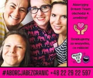May be an image of 4 people, hair and text that says 'Aborcyjny Dream Team obchodzi 4. urodziny! Dziękujemy za wszystko, co robicie! 所 M 情得 ABORCJA A #ABORCJABEZGRANIC +48 22 29 22 597'