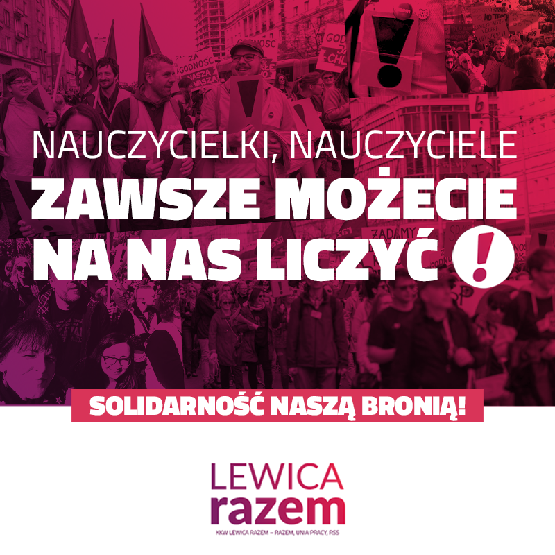 Przepis na dobrą Polskę: doceniani, godnie opłacanie nauczyciele, silne związki