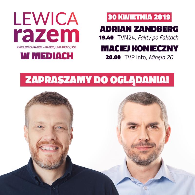 """Zapraszamy przed odbiorniki :) Dziś Adrian Zandberg w Fakty po faktach TVN24 o 19.40 oraz Maciej Konieczny w """"Minęła 20"""""""