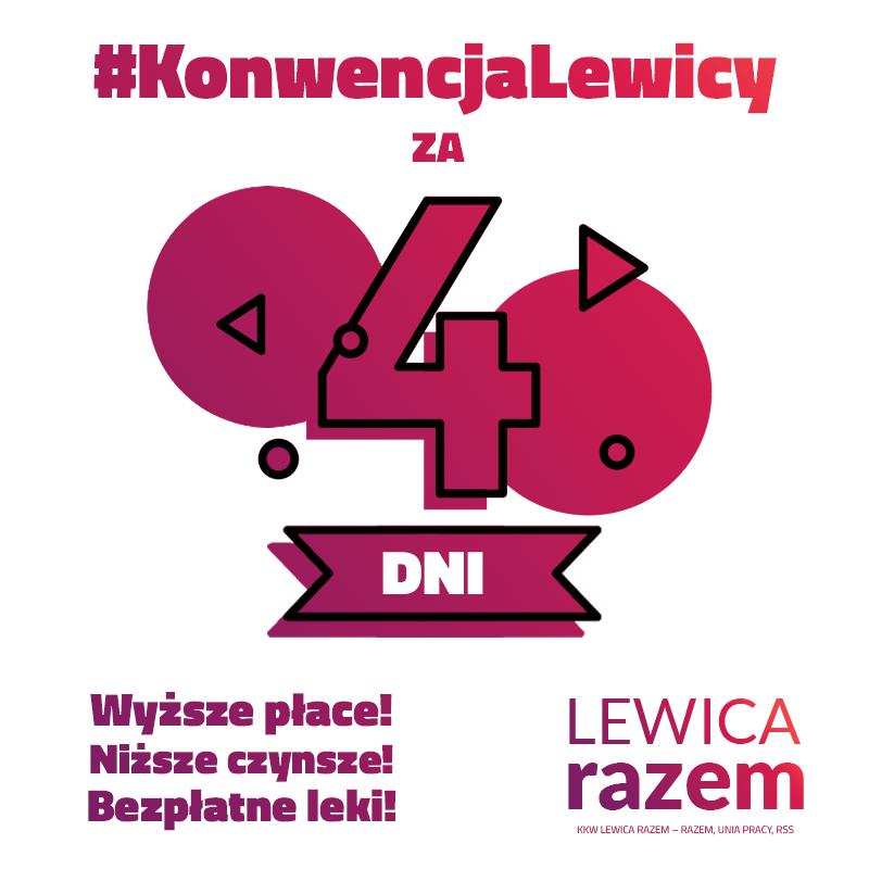 11 maja wyborcza #KonwencjaLewicy! Liderki i liderzy koalicji #LewicaRazem przedstawią główne postulaty programowe nasze